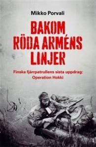 bakom-roda-armens-linjer-finska-fjarrpatrullens-sista-uppdrag-operation-hokki